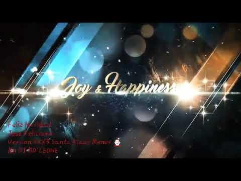 Feliz Navidad, Jose Feliciano. Version Xxx3 Santa Klaus Remix 🎅