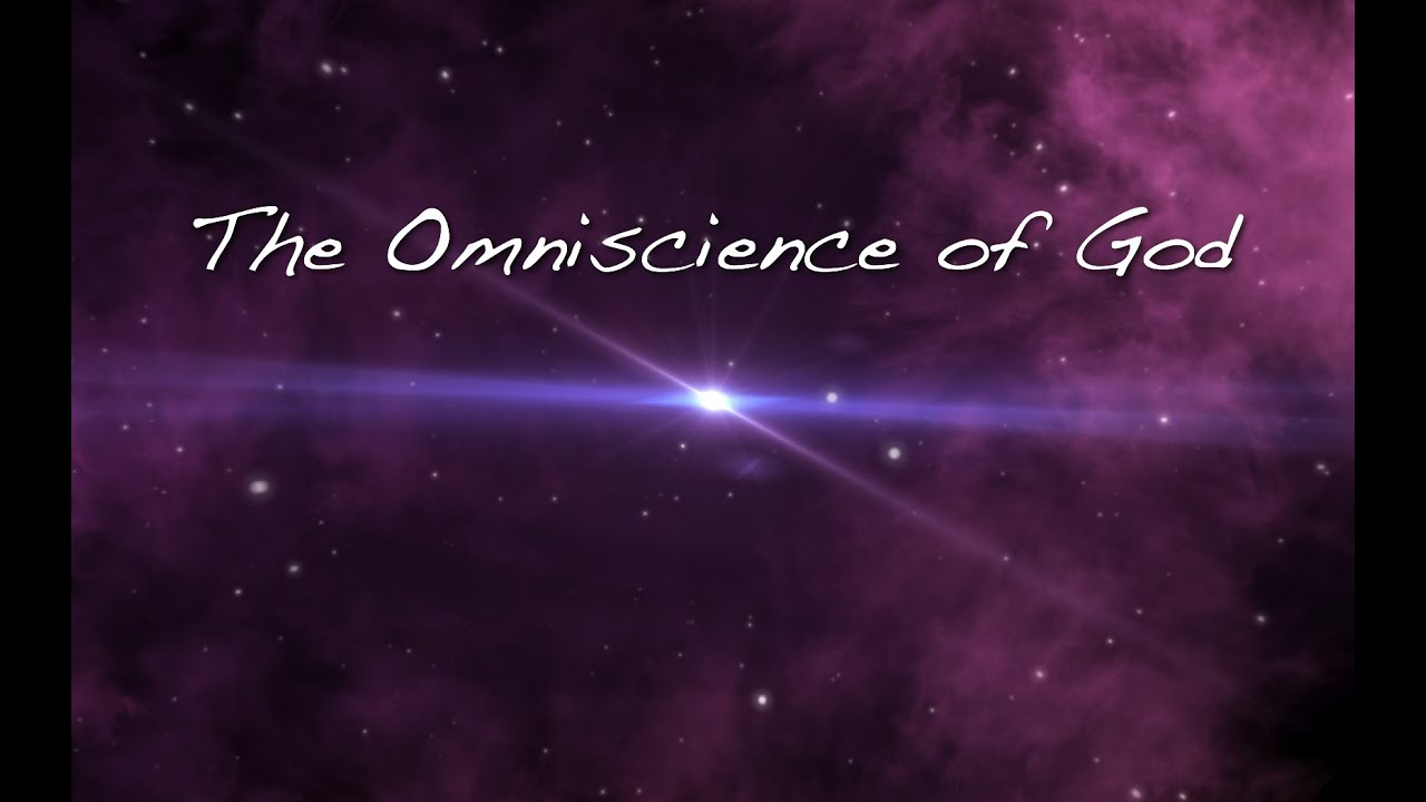 U0026quot The Omniscience Of God U0026quot  - Pastor Tom Zillman