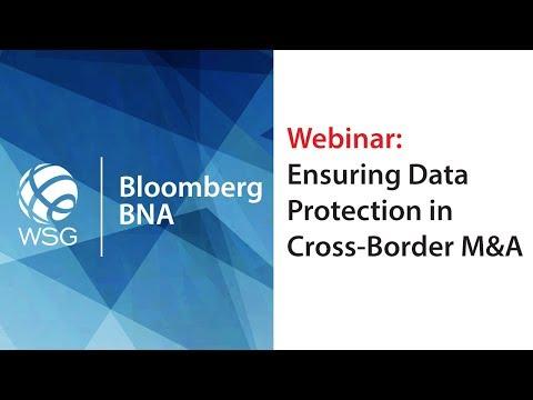 Ensuring Data Protection in Cross Border M&A Webinar