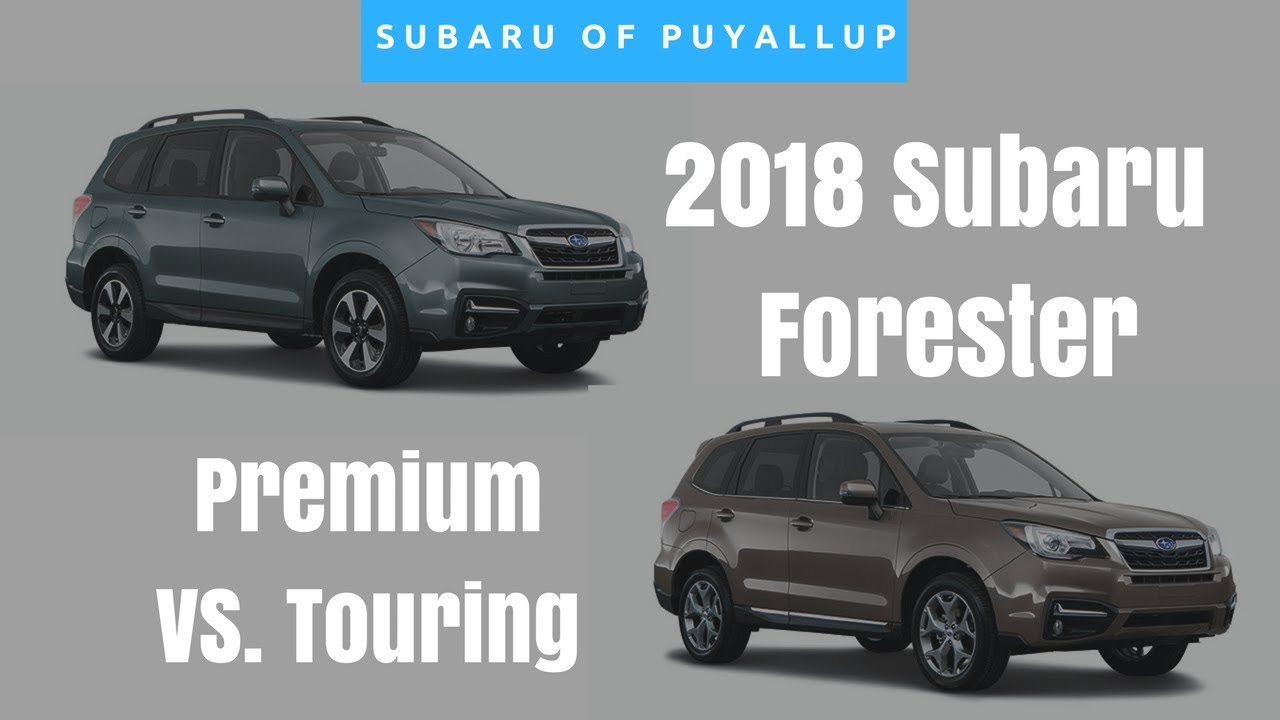 2018 subaru forester comparison premium vs touring. Black Bedroom Furniture Sets. Home Design Ideas