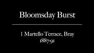 Bloomsday Burst: Martello Terrace, Bray, 1887-1891