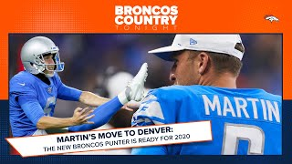 Martin's move to Denver: How the Broncos punter is getting ready for 2020  | Broncos Country Tonight