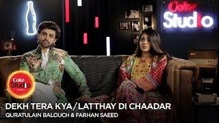 coke-studio-season-10-bts-latthay-di-chaadar-quratulain-balouch-farhan-saeed