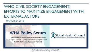 WHA71 Policy Scrum Webinar Series #1: WHO-Civil Society Engagement