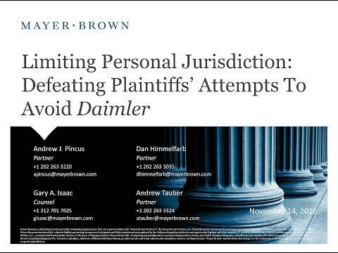 Limiting Personal Jurisdiction: Defeating Plaintiffs' Attempts to Avoid Daimler