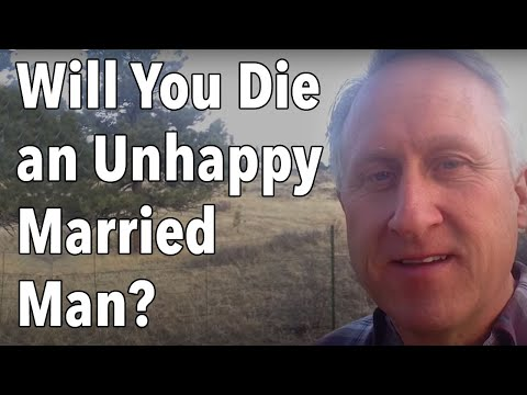 Will You Die an Unhappy Married Man?