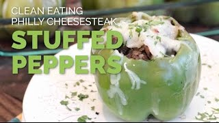 Clean Eating Philly Cheesesteak Stuffed Peppers