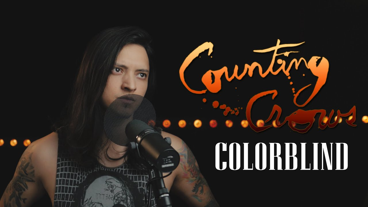 Colorblind - (Counting Crows) cover by Juan Carlos Cano