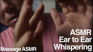 ASMR Ear to Ear Sounds Whispering & Hand Movements