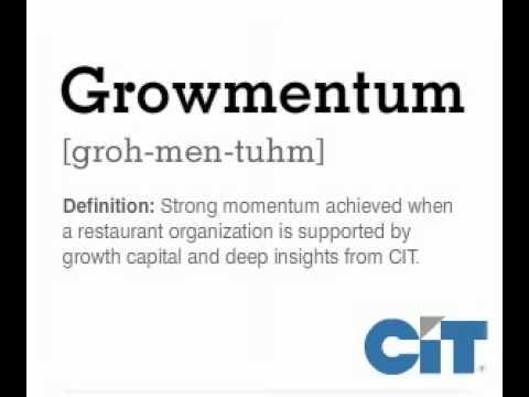 CIT Corporate Finance - Restaurant Growmentum