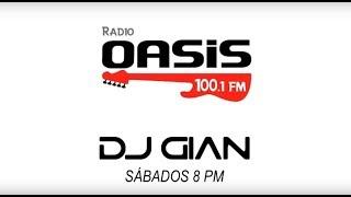 DJ GIAN - RADIO OASIS MIX 12 (Pop Rock Español - Ingles 80's)