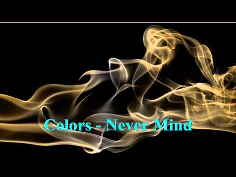 Colors - Never Mind ( 1985)