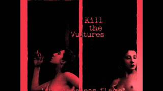 Kill the Vultures - Days Turn Into Nights