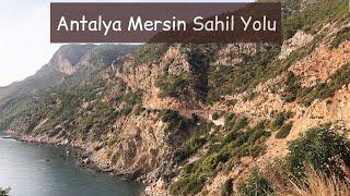 Antalya Mersin Sahil Yolu Son Durum KASIM 2019 2.Bölüm Anamur Aydıncık