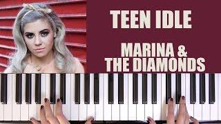 HOW TO PLAY: TEEN IDLE - MARINA & THE DIAMONDS