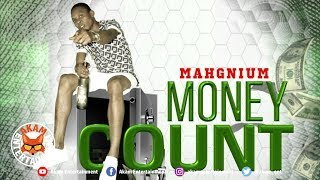 Mahgnium - Money Count - January 2019