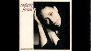Inchworm   RACHELLE  FERRELL