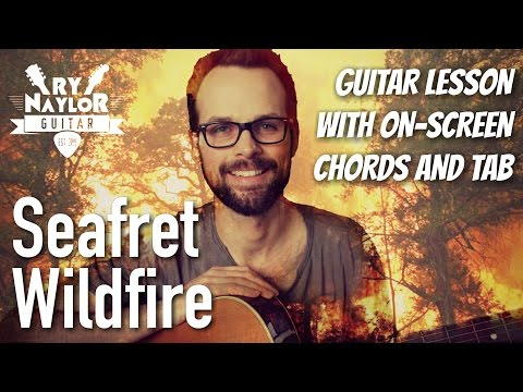 Wildfire Guitar Lesson (Seafret) Acoustic Guitar Tutorial