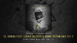 12 Genios (Feat. Lirika Inverza & Sonni Teitum a.k.a. Ese O)   King Kong Mixtape Vol.2   Faruz Feet