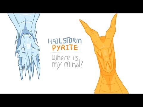 [WOF spoilers] pyrite & hailstorm -where is my mind-Vidlet