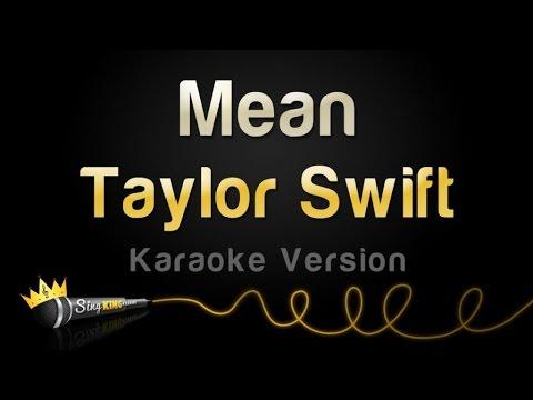 Taylor Swift - Mean (Karaoke Version)