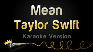 Taylor Swift - Mean (Karaoke Version)