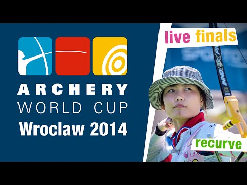 LIVE Recurve individual finals -- Wroclaw 2014 Archery World Cup stage 4
