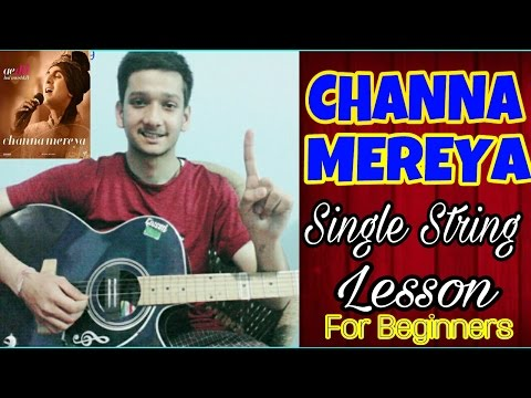 Channa Mereya-Single String🙌 Guitar Tabs Lesson |For Beginners |Easiest Lesson For Guitar