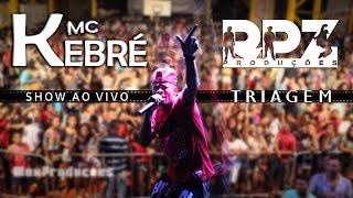 Mc Kebré - Show na Quadra Poliesportiva de Triagem - Bairro Carioca