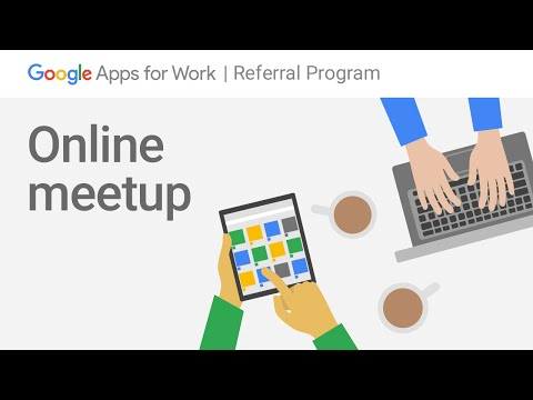 Google Apps Referral Program Online Meetup