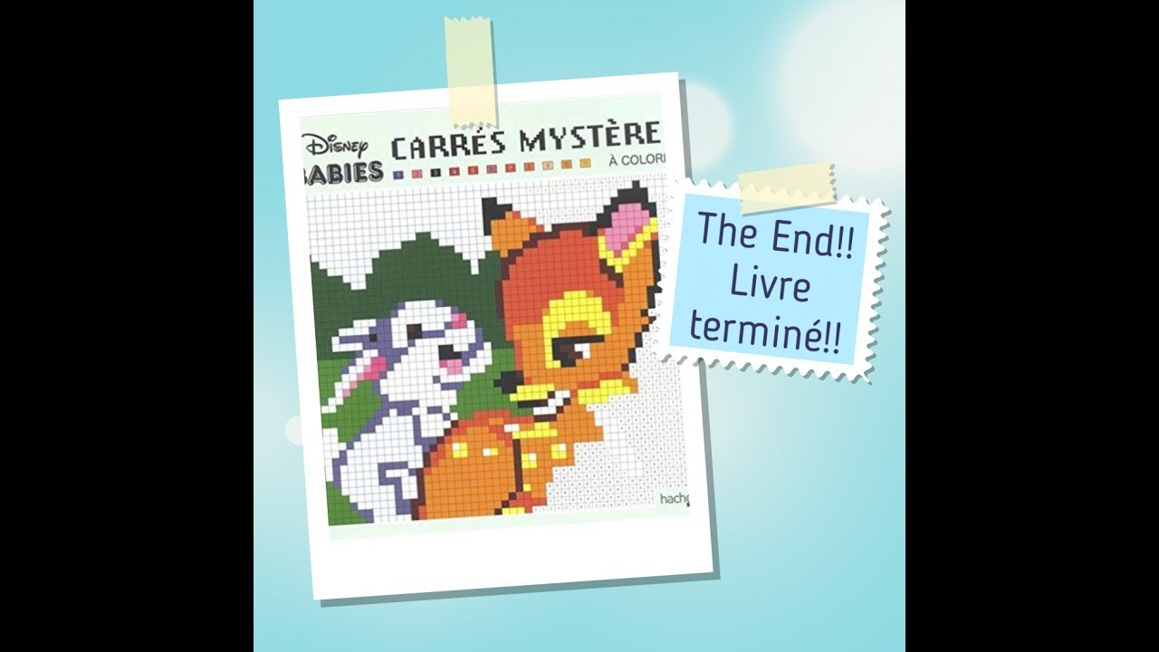 The End!!! Livre terminé Babies Carrés Mystère Disney de Hachette