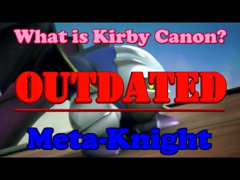 What is Kirby Canon? #7 - Meta Knight
