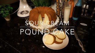 Sour Cream Pound Cake l NiKesha Harden