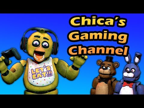 """Freddy Fazbear And Friends """"Chica's Gaming Channel"""""""