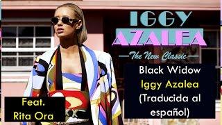 Iggy Azalea - Black Widow (Feat. Rita Ora) (Traducida al Español)