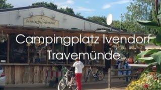Campingplatz Ivendorf | Lübeck-Travemünde | REVIEW | Jana