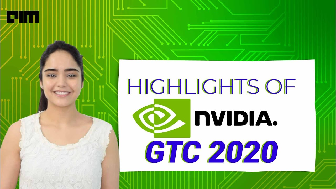 Highlights of Nvidia GTC2020.