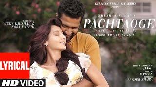 Lyrics| Pachtaoge Song | Arijit Singh | B Praak