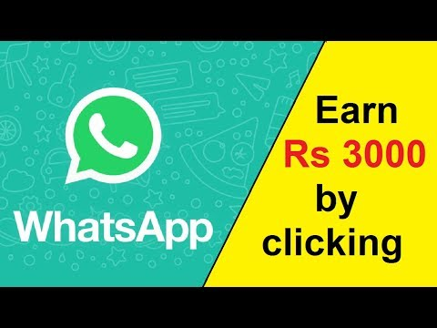 Click & Earn ₹3000 per week wih help of whatsapp | za.gl