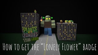 """How To Get The """"Lonely Flower"""" Badge in PvZ:The Lawn"""