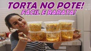 TORTA DE FRANGO NO POTE – DINHEIRO EXTRA – SUPER FÁCIL DE FAZER – POUCOS INGREDIENTES