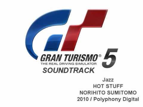 Gran Turismo 5 Soundtrack: HOT STUFF - NORIHITO SUMITOMO (Jazz)