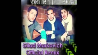 Baixar The Ultras- אין לי את האומץ (Gilad Markovich official Remix)