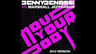 Benny Benassi vs Marshall Jefferson - Move Your Body (2012 Version) (Extended) (Cover Art)