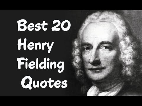 Best 20 Henry Fielding Quotes || The  English novelist and dramatist