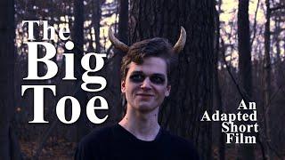 The Big Toe - A Short Film (2018)