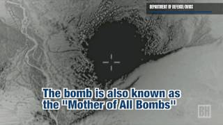 Footage released of 'Mother of All Bombs' strike