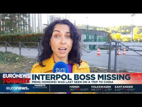 Euronews Tonight: Interpol President reported missing