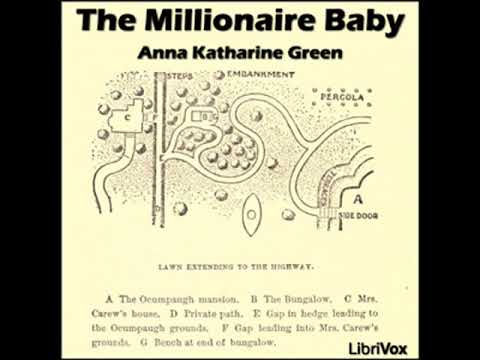 The Millionaire Baby by Anna Katharine GREEN read by Dawn Larsen Part 2/2 | Full Audio Book