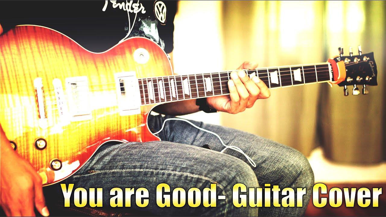 You Are Good Eres Bueno Ricardo Sanchez Guitar Cover Youtube